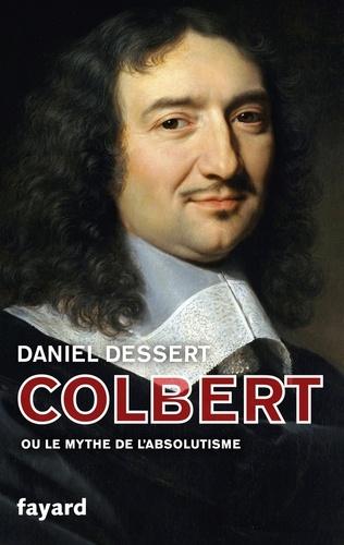 Colbert ou le mythe de l'absolutisme