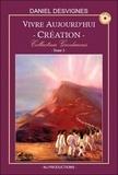 Daniel Desvignes - Vivre aujourd'hui - Création - Collection Guidances T3.