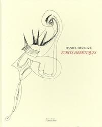 Daniel Dezeuze - Ecrits hérétiques.
