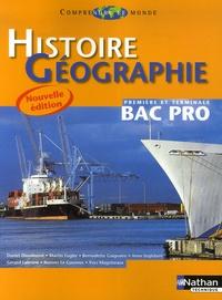 Histoire Géographie 1e et Tle Bac Pro - Daniel Dieudonné |