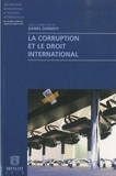 Daniel Dormoy - La corruption et le droit international.