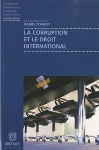 Daniel Dormoy - La corruption et le droit international.