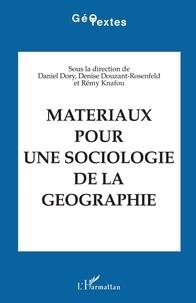 Daniel Dory - Matériaux pour une sociologie de la géographie.