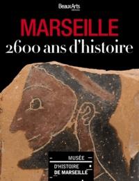 Daniel Drocourt et Jean-Jacques Jordi - Marseille - 2600 ans d'histoire.