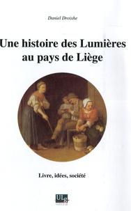 Feriasdhiver.fr Une histoire des Lumières au pays de Liège - Livre, idées, société Image