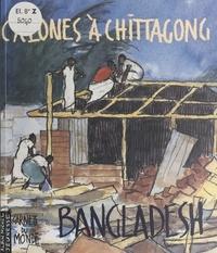 Daniel Druesne et Christophe Blain - Cyclones à Chittagong : Bangladesh.