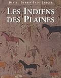 Daniel Dubois et Yves Berger - Les indiens des plaines.