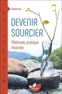 Devenir sourcier - Méthode pratique illustrée.pdf