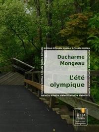 Daniel Ducharme et Marie-Andrée Mongeau - L'Été olympique.
