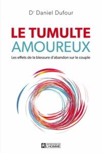 Le tumulte amoureux- Les effets de la blessure d'abandon sur le couple - Daniel Dufour   Showmesound.org