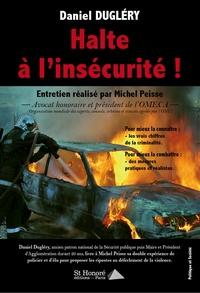 Daniel Dugléry - Halte à l'insécurité !.