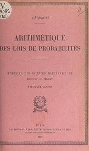 Daniel Dugué et  Académie des sciences de Paris - Arithmétique des lois de probabilités.