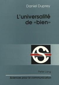 Daniel Duprey - L'universalité de «bien» - Linguistique et philosophie du langage.