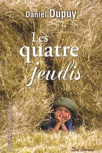 Daniel Dupuy - Les quatre jeudis.
