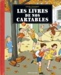 Daniel Durandet - Les livres de nos cartables.