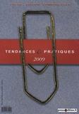 Daniel Dussausaye et Dominique Dussausaye - Tendances & pratiques 2009 - Presse, édition, communication.
