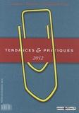 Daniel Dussausaye et Dominique Dussausaye - Tendances & pratiques 2012 - Presse, édition, communication.