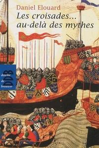 Les croisades... au-delà des mythes.pdf