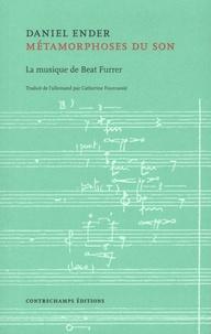 Métamorphoses du son - La musique de Beat Furrer.pdf