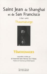 Daniel Epstein - Saint Jean de Shanghaï et de San Francisco (1896-1966) - Thaumaturge.