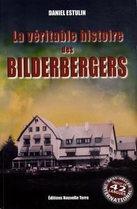 Daniel Estulin - La Véritable Histoire des Bilderbergers.