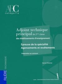 Daniel Etienne - Adjoint technique principal de 2e classe des établissements d'enseignement - Epreuve de la spécialité Agencements et revêtements.