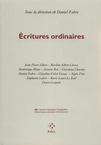 Daniel Fabre - Écritures ordinaires.