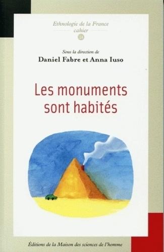 Daniel Fabre et Anna Iuso - Les monuments sont habités.