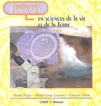 Daniel Fages et Marie-Laure Guenné - J'enseigne avec l'Internet en Sciences de la Vie et de la Terre.