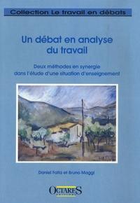 Daniel Faïta et Bruno Maggi - Un débat en analyse du travail - Deux méthodes en synergie dans l'étude d'une situation d'enseignement.