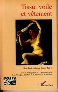 Daniel Faivre - Tissu, voile et vêtements.