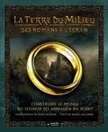 Daniel Falconer - La Terre du Milieu : Des romans à l'écran - Construire le monde du Seigneur des Anneaux & du Hobbit.