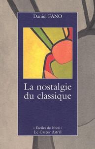 Daniel Fano - La nostalgie du classique.
