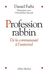 Daniel Farhi et Gwendoline Jarczyk - Profession Rabbin.
