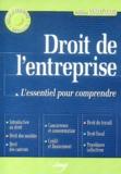 Daniel Fasquelle et Jean-Pierre Bertrel - Droit de l'entreprise - L'essentiel pour comprendre.