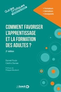 Daniel Faulx et Cédric Danse - Comment favoriser l'apprentissage et la formation des adultes ?.