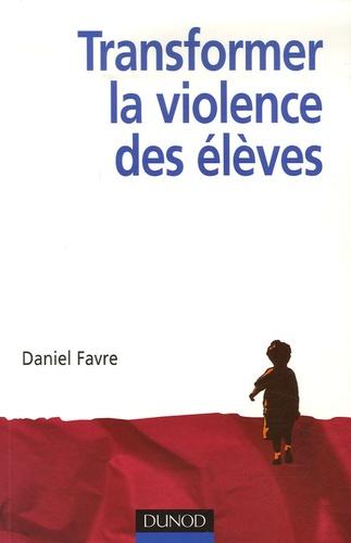 Transformer la violence des élèves. Cerveau, motivations et apprentissage