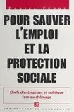 Daniel Fedou - Pour sauver l'emploi et la protection sociale.