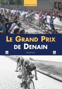 Daniel Fertin - Le Grand Prix de Denain.