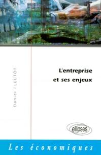 Daniel Fleutot - L'entreprise et ses enjeux.