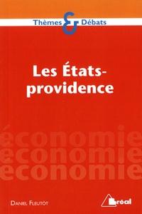 Daniel Fleutot - Les Etats-providence.