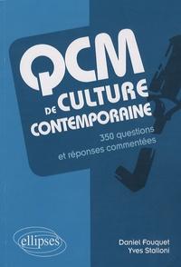 Daniel Fouquet et Yves Stalloni - QCM de culture contemporaine - 350 questions et réponses commentées.