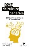 Daniel Fouquet et Yves Stalloni - QCM de culture générale - 500 questions corrigées et commentées.