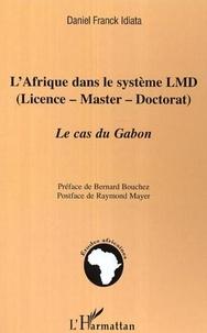 Daniel Franck Idiata - L'afrique dans le système LMD.