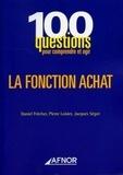 Daniel Frécher et Pierre Loisier - La fonction achat.
