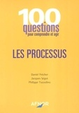Daniel Frécher et Jacques Ségot - Les processus.