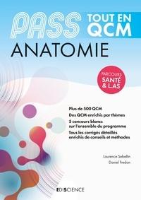 Daniel Fredon et Laurence Sebellin - PASS Tout en QCM - Anatomie.