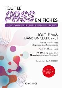 Daniel Fredon et Simon Beaumont - Tout le PASS en fiches - Tronc commun : UE1, UE2, UE3, UE4, UE5, UE6, UE7.