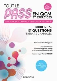 Daniel Fredon et Alexandre Fradagrada - Tout le PASS en QCM et exercices 2021-2022 - 3000 QCM et exercices corrigés - Tronc commun.