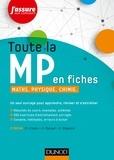 Daniel Fredon et Sandrine Margail - Toute la MP en fiches - 2e éd. - Maths. Physique. Chimie.